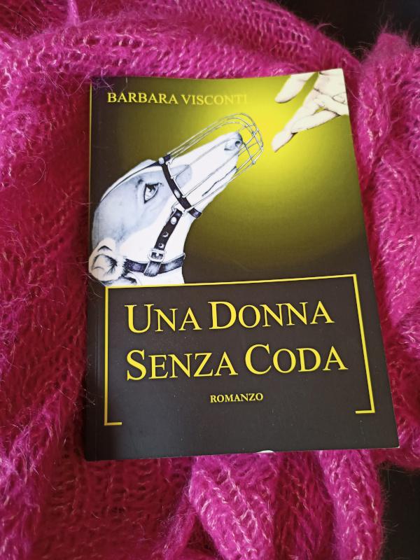 Recensione del libro: Una donna senza coda di Barbara Visconti
